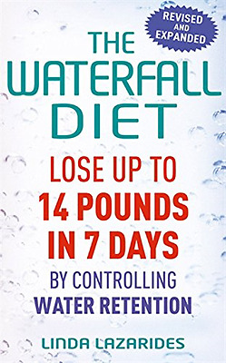 The Waterfall Diet: Lose Up to 14 Pounds in 7 Days by C - Paperback NEW Lazaride