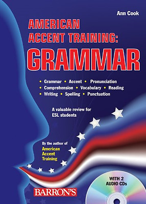 American Accent Training: Grammar [With 2 CDs] - Paperback NEW Cook, Ann 2009-08