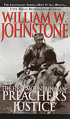 Preacher's Justice (First Mountain Man Series #10) - Mass Market Paperback NEW W
