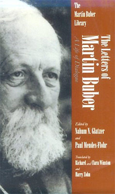 The Letters of Martin Buber: A Life of Dialogue - Paperback NEW Nahum N. Glatze