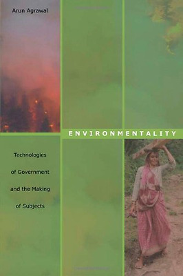 Environmentality: Technologies of Government and the Ma - Paperback NEW Agrawal,