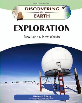 Exploration: New Lands, New Worlds - Hardcover NEW Allaby, Michael 2010-09-30
