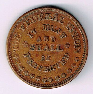 Army And Navy The Federal Union It Must And Shall Be Preserved Civil War Token