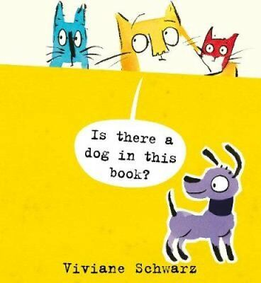 Is There a Dog in This Book? by Viviane Schwarz 9781406360905 (Paperback, 2015)