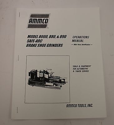 "Ammco 8000 ""Safe-Arc"" Brake Shoe Grinder Operating Manual Archer Arch-Ing Tool"