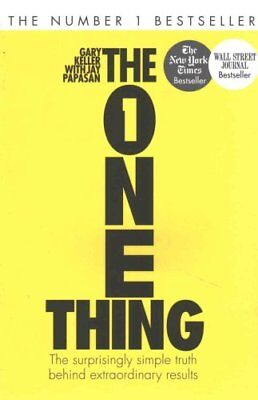 The One Thing The Surprisingly Simple Truth Behind Extraordinar... 9781848549258