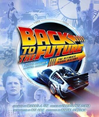 Back to the Future the Ultimate Visual History 9781783299706 (Hardback, 2015)