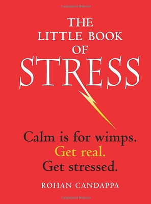 The Little Book of Stress - Hardcover NEW Rohan Candappa( 2014-05-06