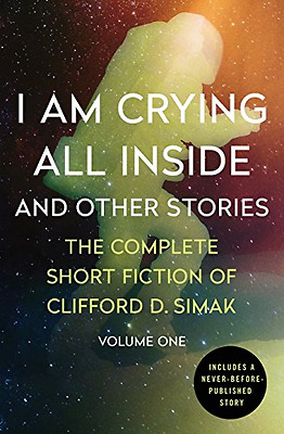 I Am Crying All Inside: And Other Stories (Complete Sho - Paperback NEW Clifford