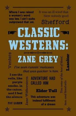Classic Westerns: Zane Grey by Zane Grey (Paperback, 2017)