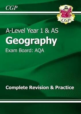New A-Level Geography: AQA Year 1 & AS Complete Revision & Practice by CGP...