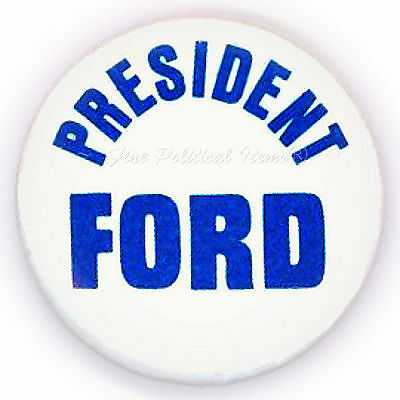 "*  Scarce  ~  "" PRESIDENT FORD ""  ~  1976 Campaign Button"