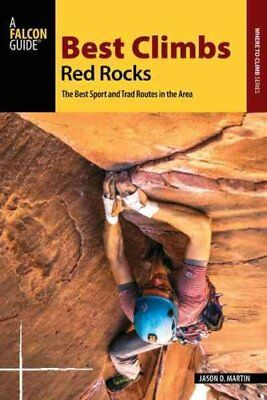 Best Climbs Red Rocks by Jason D. Martin 9781493019632 (Paperback, 2017)