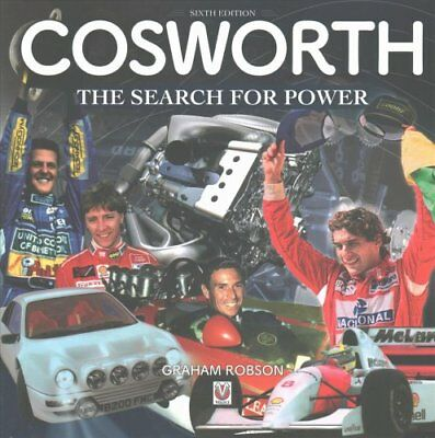 Cosworth- The Search for Power by Graham Robson (Hardback, 2017)