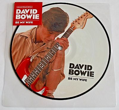 """David Bowie - Be My Wife -  7"""" Picture Disc (40th Anniversary)  (16th June) NEW"""