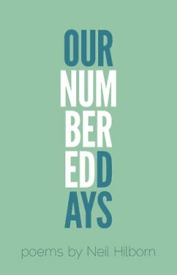 Our Numbered Days by Neil Hilborn (Paperback, 2015)