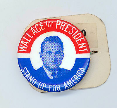 """* ~ WALLACE FOR PRESIDENT / STAND UP FOR AMERICA """" ~ 1968 Campaign Button"""