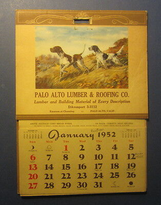 Old Vintage 1952 - PALO ALTO Lumber & Roofing Co. CA. - CALENDAR - Pointer Dogs