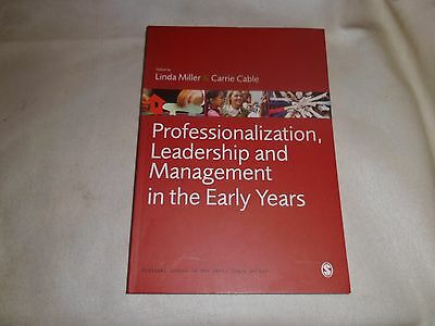 Professionalization, Leadership and Management in the Early Years by SAGE Public