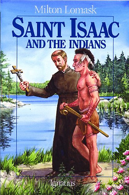 Saint Isaac and the Indians (Vision) - Paperback NEW Lomask, Milton 1991