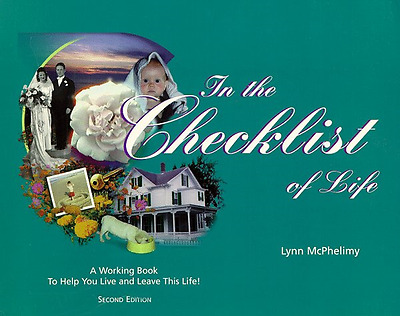 In the Checklist of Life: A Working Book to Help You Li - Paperback NEW Lynn McP