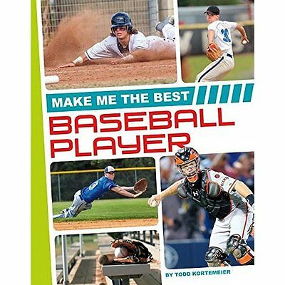 Make Me the Best Baseball Player (Make Me the Best Athl - Library Binding NEW To
