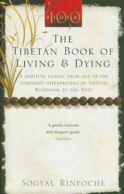 The Tibetan Book of Living and Dying A Spiritual Classic from O... 9781846041051