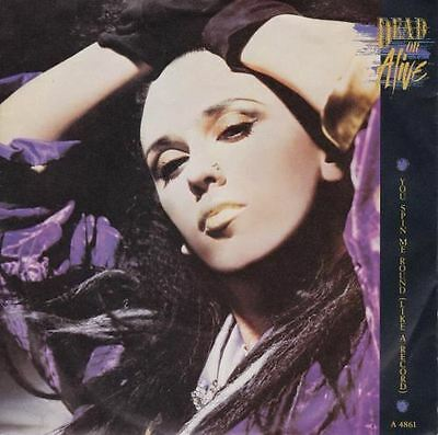 You Spin Me Round (Like A Record) 7 : Dead Or Alive