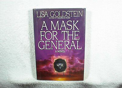 LISA GOLDSTEIN (Signed) A MASK FOR THE GENERAL  1st Edition HB