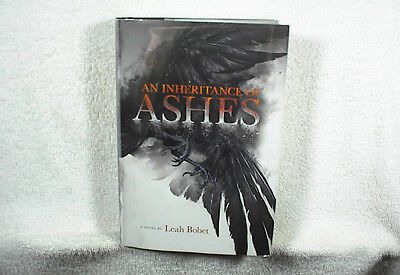 LEAH BOBET (Signed): AN INHERITANCE OF ASHES 1st Edition Hardcover