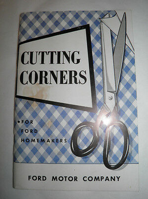 Vintage PB Cutting Corners For Ford Motor Company Homemakers - 1951