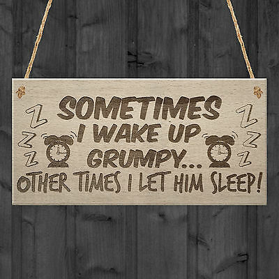 Wake Up Grumpy Funny Father's Day Husband Hanging Plaque Dad Gift Sign
