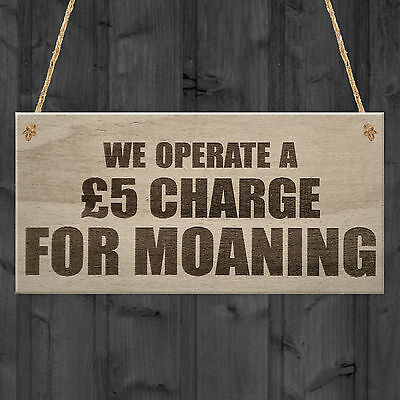 Charge For Moaning Funny Man Cave Home Bar Hanging Plaque Pub Gift Sign