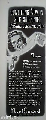 1938 Vintage Northmont Hosiery Corp Silk Stockings Cosmetic Oils Ad