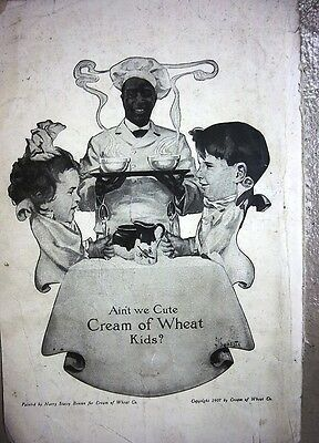 1917 Cream of Wheat Cereal RASTUS Ain't We Cute Ad