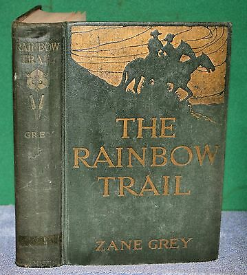 Vintage Book - ZANE GREY The Rainbow Trail 1915 Harper & Brothers First Edition