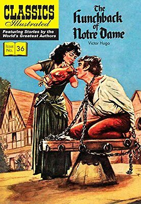 The Hunchback of Notre Dame (Classics Illustrated) By Victor Hugo