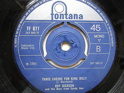 """Roy Dickson And The Boys From Sandy Row 'three Cheers For King Billy' 7"""" Single."""