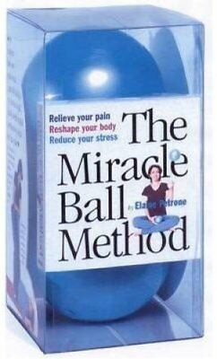 The Miracle Ball Method Relieve Your Pain, Reshape Your Body, R... 9780761128687