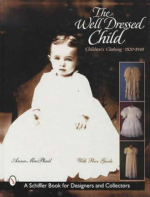 Vintage Children Clothing 1820 - 1940 Collector Guide Victorian Era 300 Photos