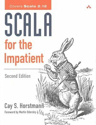 Scala for the Impatient by Cay S. Horstmann (Paperback, 2016)