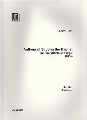 A.Pärt: Anthem of St John the Baptist, Chor & Orgel, Partitur = Orgelstimme.