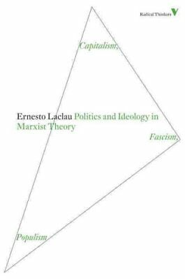 Politics and Ideology in Marxist Theory by Ernesto Laclau 9781844677887