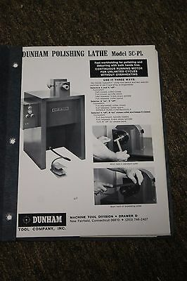 Dunham Polishing Lathe Install, Operation, Maintenance, Parts Manual Model 5C-PL
