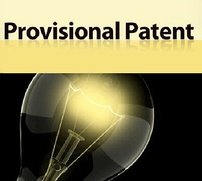 "$119.00   Provisional Patent  Get your LEGAL ""Patent Pending"" NOW"