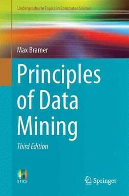 Principles of Data Mining: 2016 by Max Bramer (Paperback, 2016)