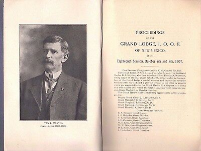 1907 Proceedings Grand Lodge-IOOF-New Mexico-Odd Fellows-18th Session-Masonic