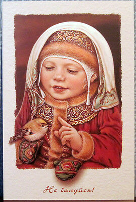"""Russian postcard """"DON'T BE NAUGHTY!"""", little girl with little bird"""