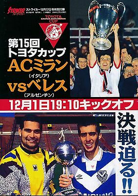 TOYOTA CUP 1994: AC Milan v Velez - Japanese FA edition