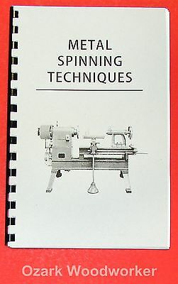 How-To Do Metal Spinning Lathe Techniques for the Trade Handbook 0969